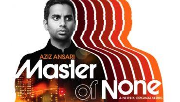 5 samedi séries - Master of none