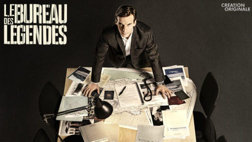 Séries françaises - Le Bureau des légendes