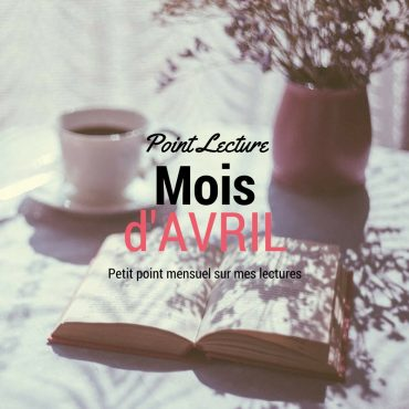 Point lecture du mois d'avril