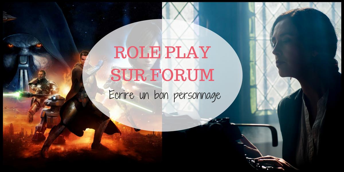 role play sur forum  partie 3     u00e9crire son personnage